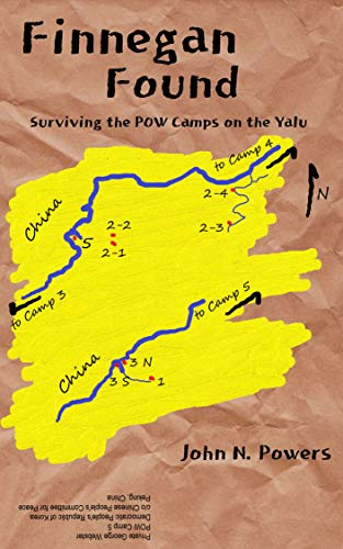 Finnegan Found: Surviving the POW Camps on the Yalu by [John N. Powers]