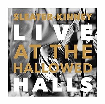 Sleater-Kinney, Live At The Hallowed Halls (Amazon Original)