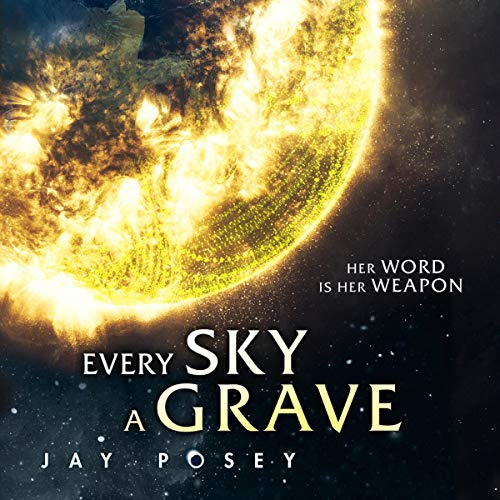 Every Sky a Grave cover art