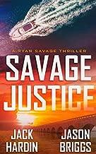 Savage Justice: A Coastal Caribbean Adventure (Ryan Savage Thriller Series)