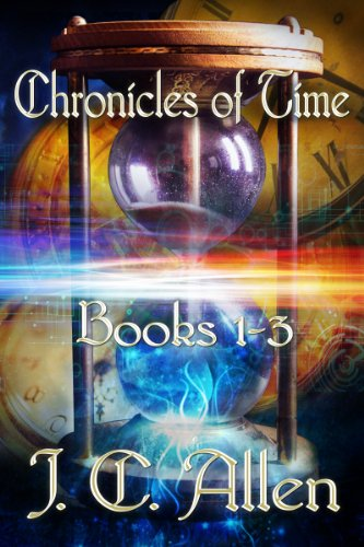 Book: Chronicles of Time Trilogy - Books 1-3 by J. C. Allen