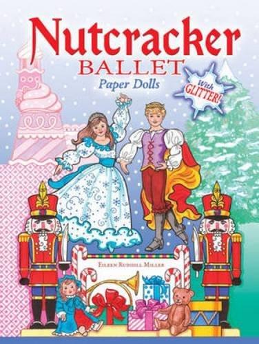 Nutcracker Ballet Paper Dolls with Glitter! (Dover Paper Dolls)の詳細を見る