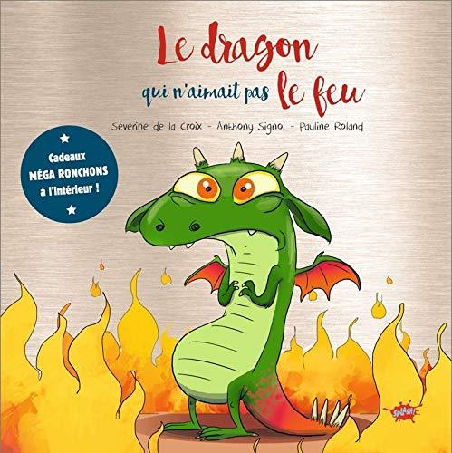 Le dragon qui n'aimait pas le feu - Collector