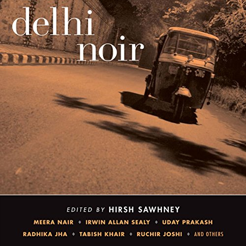 Delhi Noir audiobook cover art