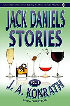 Jack Daniels Stories Vol. 3 (Jack Daniels and Associates Mysteries Book 7) by [J.A. Konrath]
