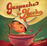 Gazpacho for Nacho (English Edition)