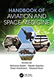 Handbook of Aviation and Space Medicine: First Edition
