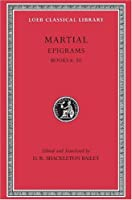 Epigrams, Vol.2: Books 6-10 (Loeb Classical Library)