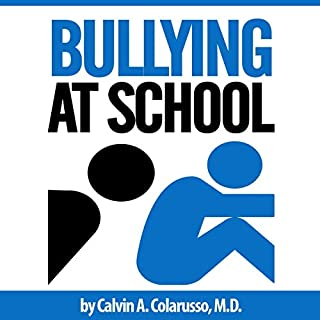 Bullying at School: What Parents Should Do When Their Child Is Bullied audiobook cover art