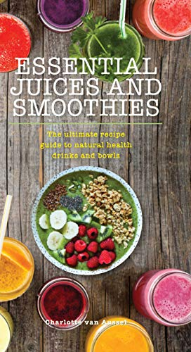 Essential Juices and Smoothies (Essentials) (English...