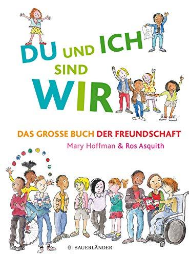 DU und ICH sind WIR. Das große Buch der Freundschaft