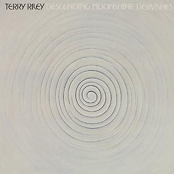 Riley: Descending Moonshine Dervishes