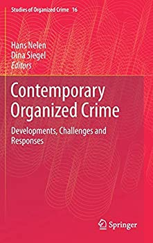 Hardcover Contemporary Organized Crime: Developments, Challenges and Responses Book