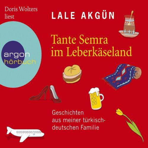 Tante Semra im Leberkäseland audiobook cover art