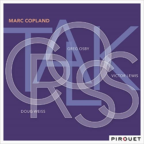 Marc Copland feat. Greg Osby, Doug Weiss & Victor Lewis