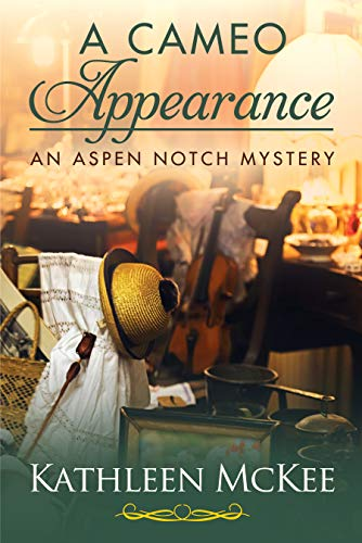 A Cameo Appearance (The Aspen Notch Mystery Series Book 3)