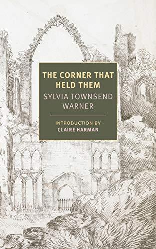 The Corner That Held Them (New York Review Books Classics)