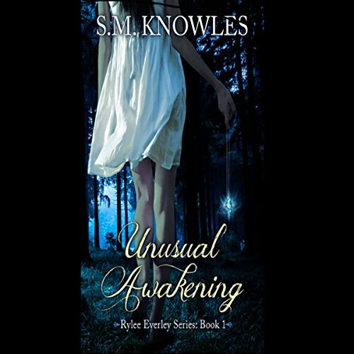 Unusual Awakening     Rylee Everley Series, Volume 1              By:                                                                                                                                 S.M. Knowles                               Narrated by:                                                                                                                                 Heidi Tabing                      Length: 5 hrs and 35 mins     4 ratings     Overall 3.5