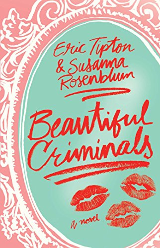 Beautiful Criminals: A Novel (English Edition) - eBooks em Inglês na  Amazon.com.br