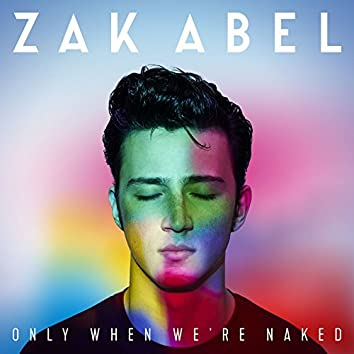 Only When We're Naked