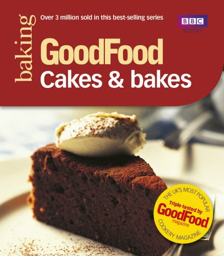 Good Food: Cakes & Bakes: Triple-tested Recipes (Good Fo