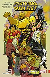 Power Man and Iron Fist Vol. 3: Street Magic