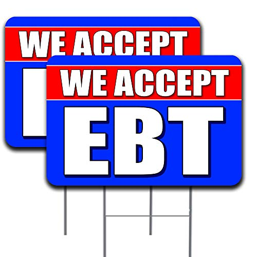 """2 Pack We Accept EBT Yard Sign 18"""" x 24"""" - Double-Sided Print, with Metal Stakes 841098187378"""