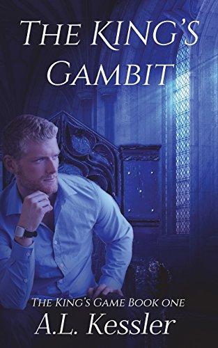 The King's Gambit (The King's Game, Band 1)