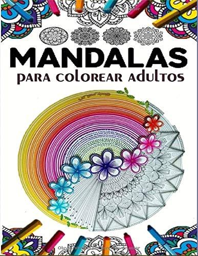 Mandalas Para Colorear Adultos: 70 motivos con fondo negro / de mandala simple a complejo con efecto antiestrés / libro para colorear con páginas ... para adultos