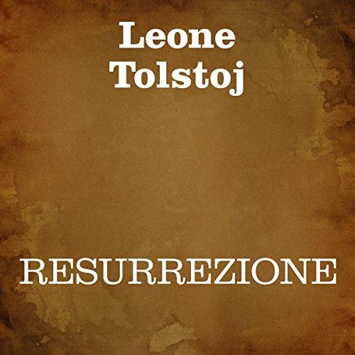 Resurrezione [Resurrection] audiobook cover art