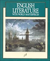 English Literature: With World Masterpieces