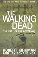 The Walking Dead: The Fall of the Governor: Part One (The Walking Dead Series) by Robert Kirkman (2014-06-03)