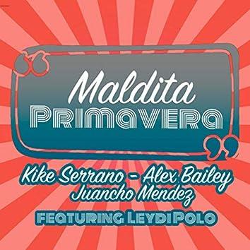 Maldita Primavera (Radio Edit)