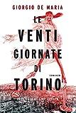 Le venti giornate di Torino. Inchiesta di fine secolo...