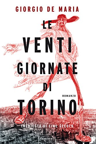Le venti giornate di Torino. Inchiesta di fine secolo