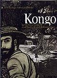 Kongo - Le ténébreux voyage de Józef Teodor Konrad Korzeniowski