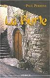 LA BURLE - Un médecin de campagne en Ardèche