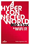 802.11ax: A Hyperconnected World & WiFi 6