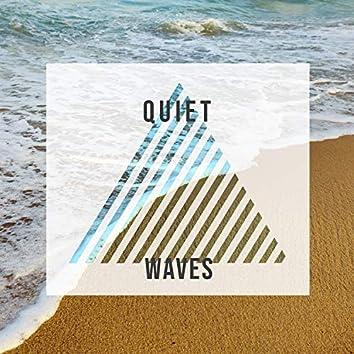 # Quiet Waves