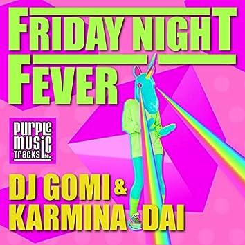 Friday Night Fever