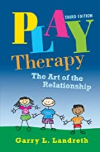 play therapy the art of the relationship book