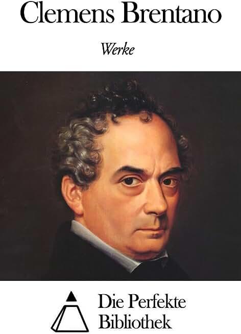 Werke von Clemens Brentano (German Edition)