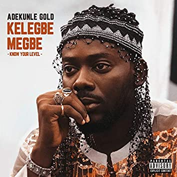 Kelegbe Megbe (Know your level)