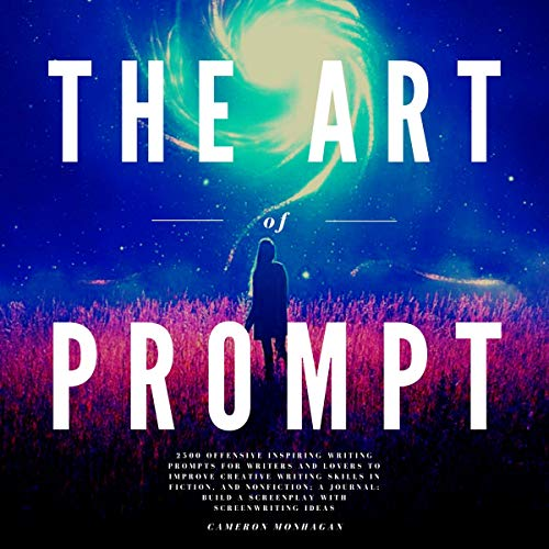 The Art of Prompt Audiobook By Cameron Monhagan cover art