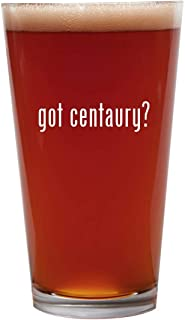 got centaury? - 16oz Beer Pint Glass Cup