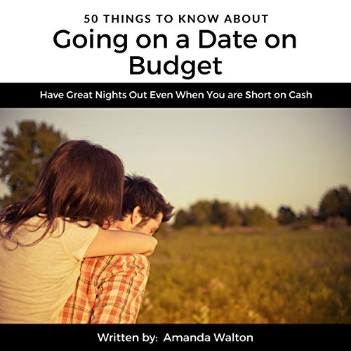 50 Things to Know About Going on a Date on Budget audiobook cover art