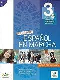 Nuevo Español en marcha 3 alumno +CD: Curso de Espanol Como Lengua Extranjera: Level 3 (Nuevo Espanol en Marcha)