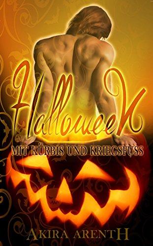Halloween - Mit Kürbis und Kriegsfuß: Erotic Gay Romance Shortstory