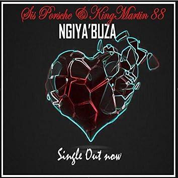Ngiya'Buza (feat. Sis Porche)