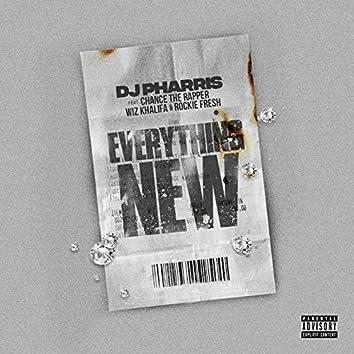 Everything New (feat Chance The Rapper, Wiz Khalifa, Rockie Fresh)